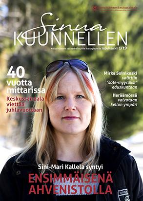 Sinua kuunnellen 1/2019 lehden kannessa on Kanta-Hämeen keskussairaalassa ensimmäisenä syntyny Sini-Mari Kallela